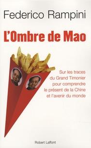 LOmbre de Mao - Sur les traces du Grand Timonier pour comprendre le présent de la Chine et lavenir du monde.pdf