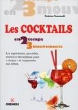 """Federico Tomasselli - Les cocktails - Les ingrédients, procédés, verres et décorations pour """"choyer"""" et surprendre nos hôtes."""