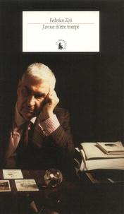 Federico Zeri - J'avoue m'être trompé - Fragments d'une autobiographie.