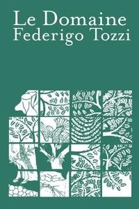 Federigo Tozzi - Le Domaine.