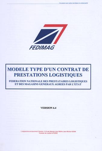 Fedimag - Modèle type d'un contrat de prestations logistiques - Version 6.4.