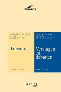 FEDNOT - Travaux du Comité d'Etudes et de Législation - Année 2016-2017.