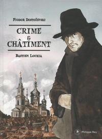 Fédor Dostoïevski et Bastien Loukia - Crime & châtiment.