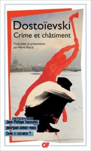 Fédor Dostoïevski - Crime et châtiment.