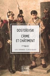 Crime et Châtiment - Fédor Dostoïevski - 9782363153326 - 1,99 €