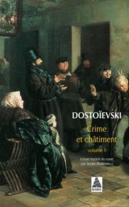 Fédor Dostoïevski - Crime et Châtiment - Volume 1.