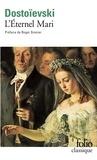 Fédor Dostoïevski - L'éternel mari.