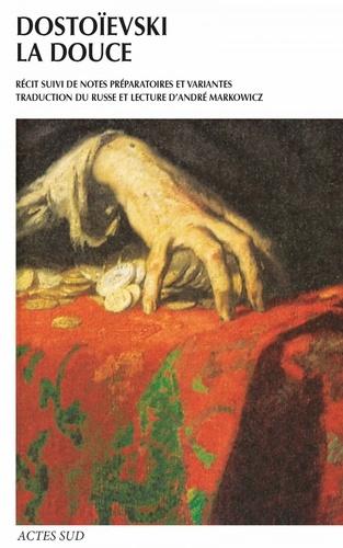 La douce. Un récit fantastique (Journal d'un Ecrivain, édition mensuelle, novembre 1876)
