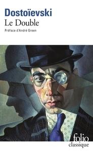 Fédor Dostoïevski - Le Double.