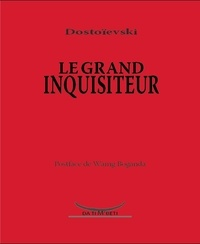 Fédor Dostoïevski - Le grand inquisiteur.