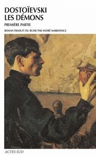 Fédor Dostoïevski - Les démons - 1re partie.