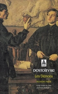 Fédor Dostoïevski - Les démons - 3e partie.