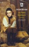 Fédor Dostoïevski - Les Frères Karamazov - Tome 2.