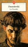Fédor Dostoïevski - Les Possédés.