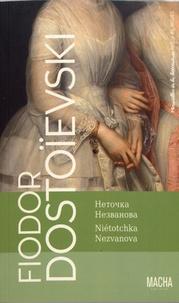 Fédor Dostoïevski - Niétochka Nezvanova.