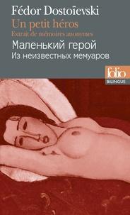 Fédor Dostoïevski - Un petit héros - Extrait de mémoires anonymes.