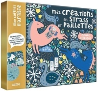 Feena Brooks - Mes créations en strass et paillettes Monde féérique - Avec 15 suspensions, plus de 60 autocollants et 2 tableaux, 1 stylet en bois, 1 paille, 3 couleurs de paillettes et 80 strass.