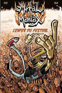 Fef - Metal Maniax Tome 3 : .