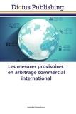 Fehr abd elazim Emara - Les mesures provisoires en arbitrage commercial international.