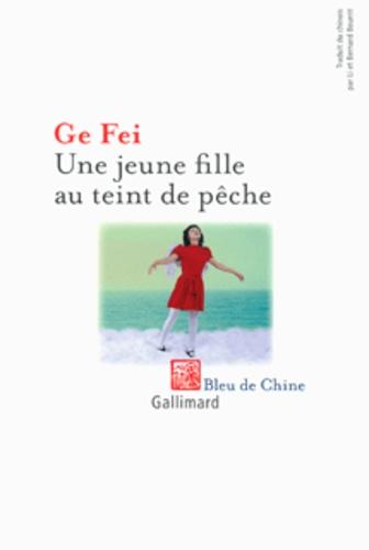 Fei Ge - Une jeune fille au teint de pêche.