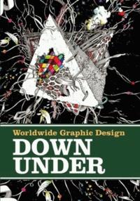 Feierabend - Worldwide Graphic Design - Down Under - Edition anglais-allemand.
