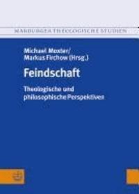 Feindschaft - Theologische und philosophische Perspektiven.