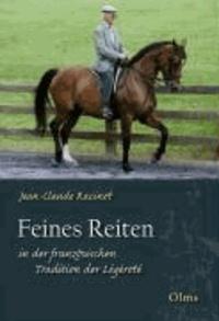 Feines Reiten in der französischen Tradition der Légèreté.