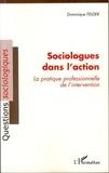 Felder - Sociologues dans l'action - La pratique professionnelle de l'intervention.