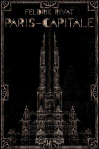 Feldrik Rivat - Paris-capitale.