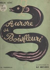 Félia Léal et Ray Bret Koch - Aurore de Boisfleuri.