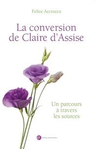 La conversion de Claire d´Assise - Un parcours à travers les sources.pdf
