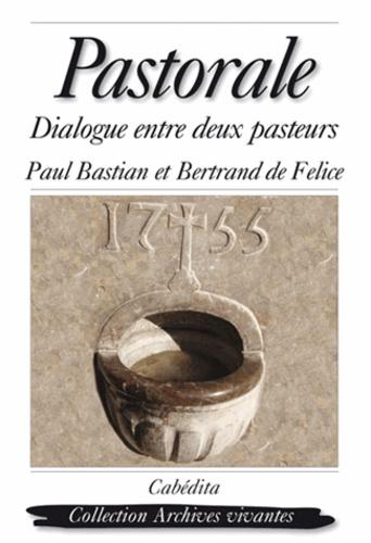 Felice Bastian/de - Pastorale, dialogue entre deux pasteurs.