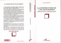 Felice Dassetto - La construction de l'islam européen - Approche socio-anthropologique.