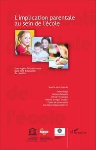 Felice Rizzi - L'implication parentale au sein de l'école - Une approche innovante pour une éducation de qualité.