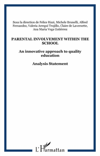 Felice Rizzi - Parental involvement within the school - An innovative approach to quality education.