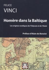 Felice Vinci - Homère dans la Baltique - Les origines nordiques de l'Odyssée et de l'Iliade.