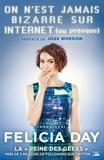 Felicia Day - On n'est jamais bizarre sur internet (ou presque).