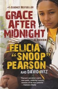 Felicia Pearson - Grace After Midnight : A Memoir.