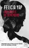 Felicia Yap - Aux portes de la mémoire.
