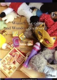 Felicia Zeller - Wunsch und Wunder, Le cabinet des désirs.
