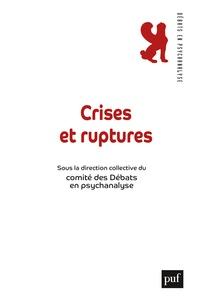 Félicie Nayrou et Hélène Parat - Crises et ruptures.