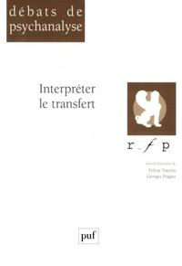 Félicie Nayrou et Georges Pragier - Interpréter le transfert.