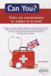 Can you ? Testez vos connaissances en anglais de la santé - Annales corrigées, Faculté de médecine Toulouse Purpan 2007-2012.pdf