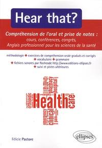 Hear that ? - Compréhension de loral et prise de notes. Cours, conférences, congrès.pdf