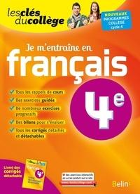 Français 4e je m'entraine - Félicie Ruyant |