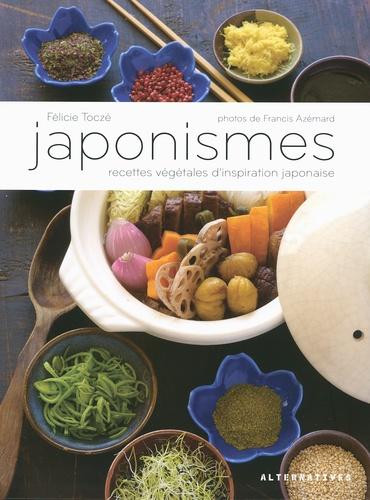 Félicie Toczé - Japonismes - Recettes végétales d'inspiration japonaise.