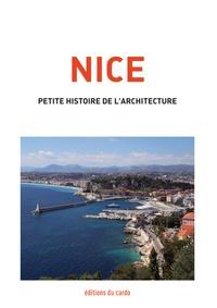 Félicien Carli - Nice - Petite histoire de l'architecture.