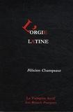 Félicien Champsaur - L'orgie latine.