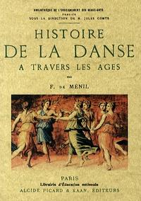 Félicien de Ménil - Histoire de la danse à travers les âges.