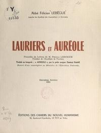 Félicien Lebègue et Philéas Lebesgue - Lauriers et auréoles.